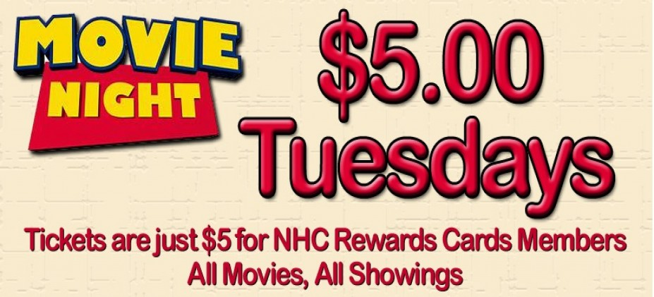Tickets are just $5 for Northern Hills Cinema Rewards Cards Members, all movies, all showings Special events not included. 3D and Luxury Seating Surcharges are still applicable.
